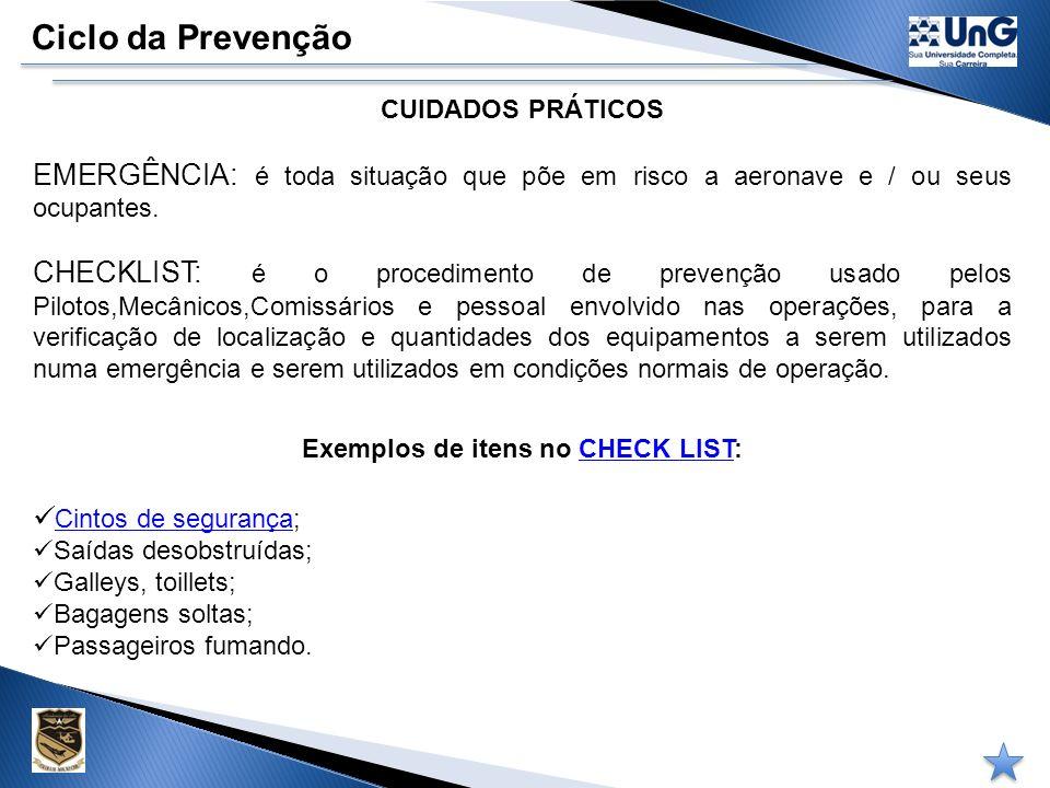 Exemplos de itens no CHECK LIST:
