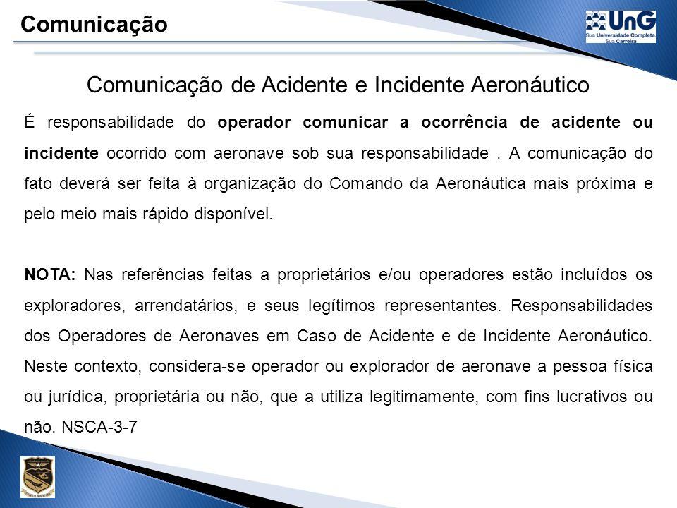 Comunicação de Acidente e Incidente Aeronáutico