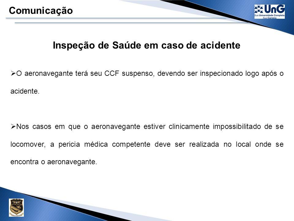 Inspeção de Saúde em caso de acidente