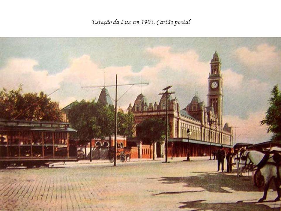 Estação da Luz em 1903. Cartão postal