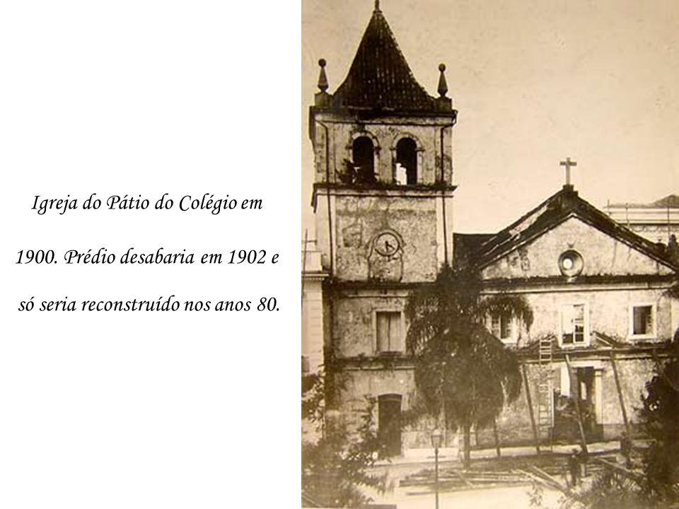 Igreja do Pátio do Colégio em 1900