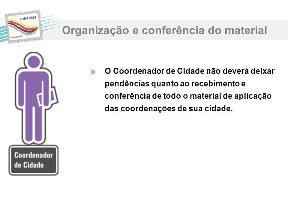 Organização e conferência do material