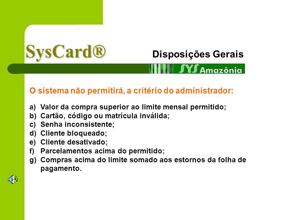 SysCard® Disposições Gerais