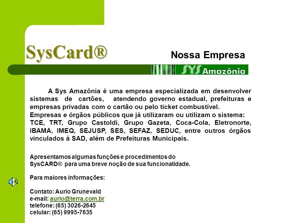 SysCard® Nossa Empresa