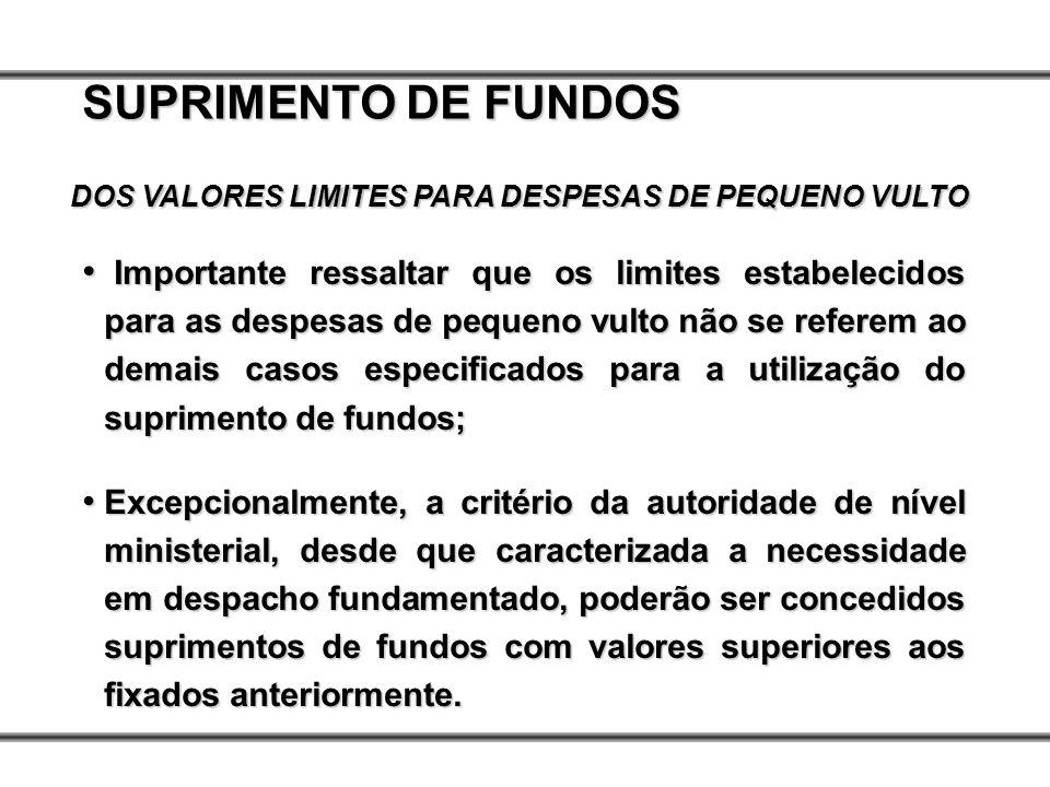 DOS VALORES LIMITES PARA DESPESAS DE PEQUENO VULTO