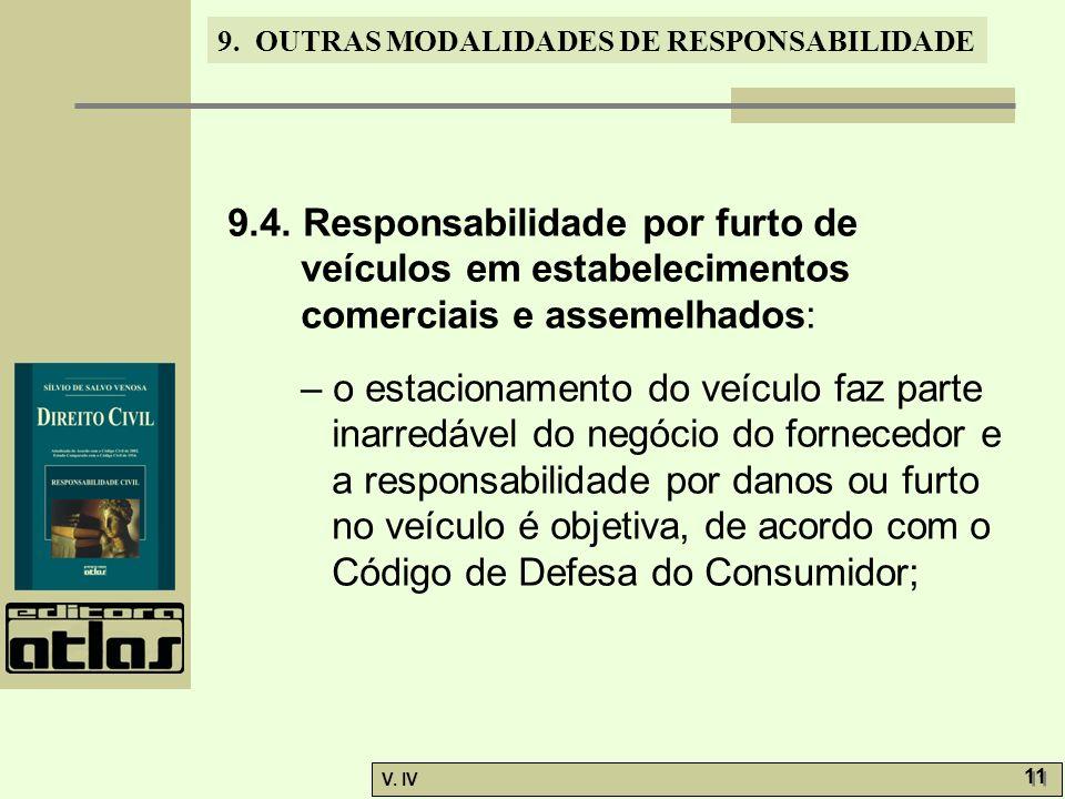 9.4. Responsabilidade por furto de veículos em estabelecimentos comerciais e assemelhados: