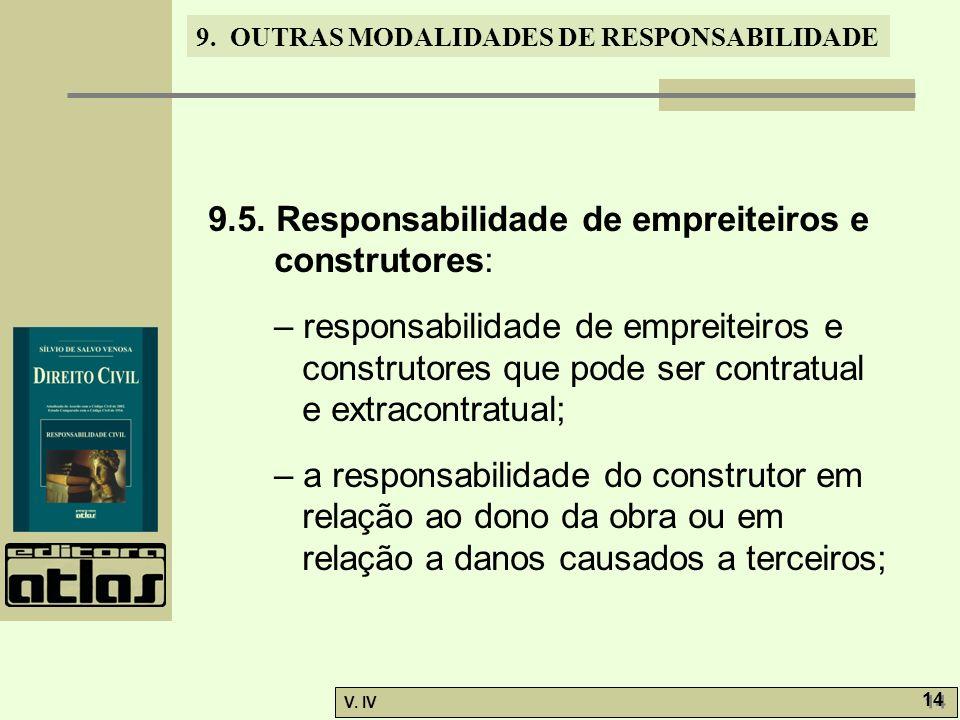 9.5. Responsabilidade de empreiteiros e construtores: