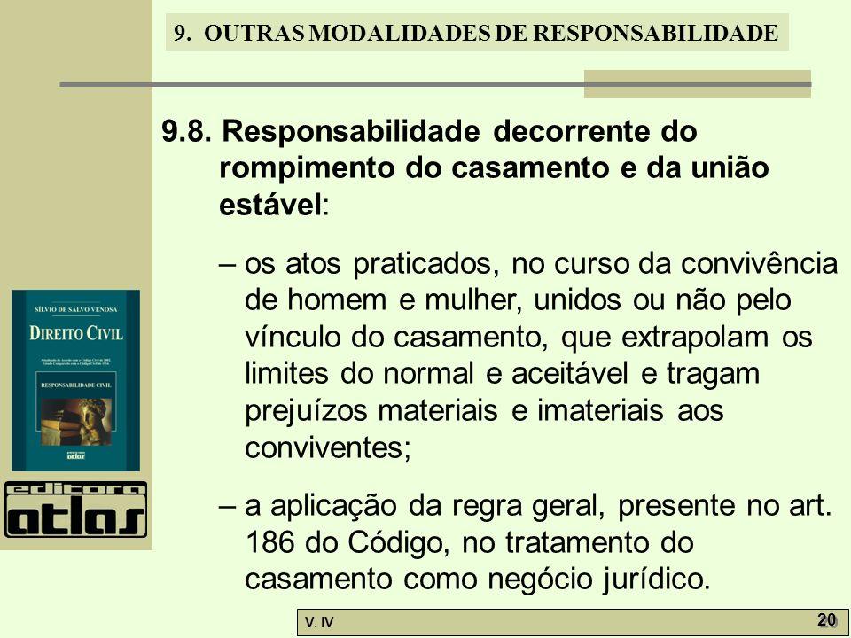9.8. Responsabilidade decorrente do rompimento do casamento e da união estável: