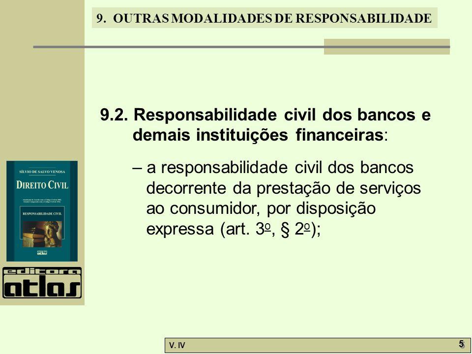 9.2. Responsabilidade civil dos bancos e demais instituições financeiras: