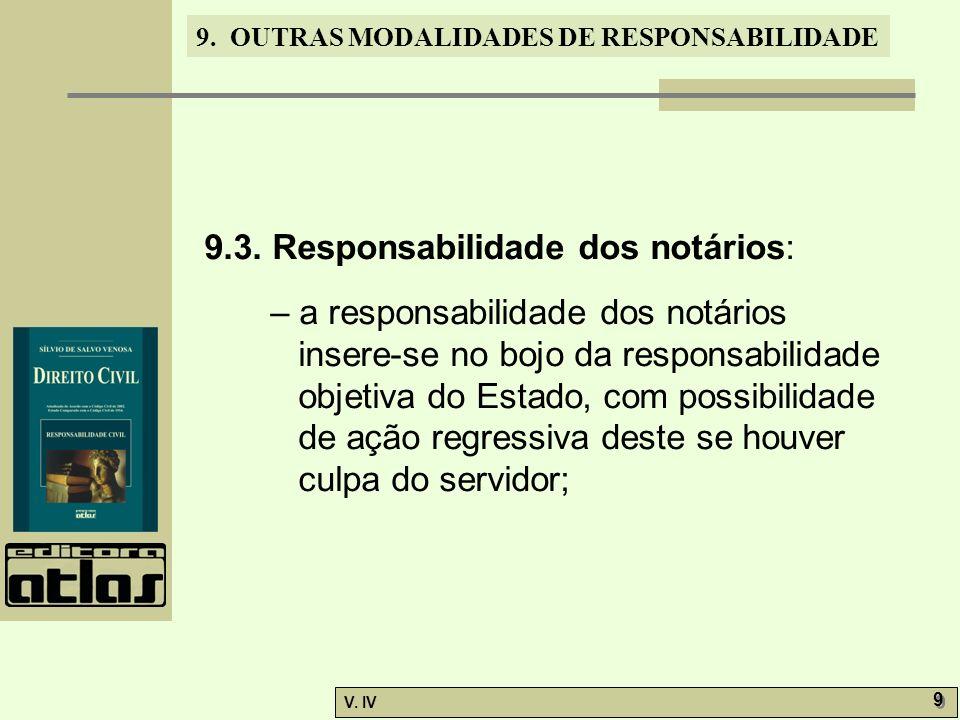 9.3. Responsabilidade dos notários: