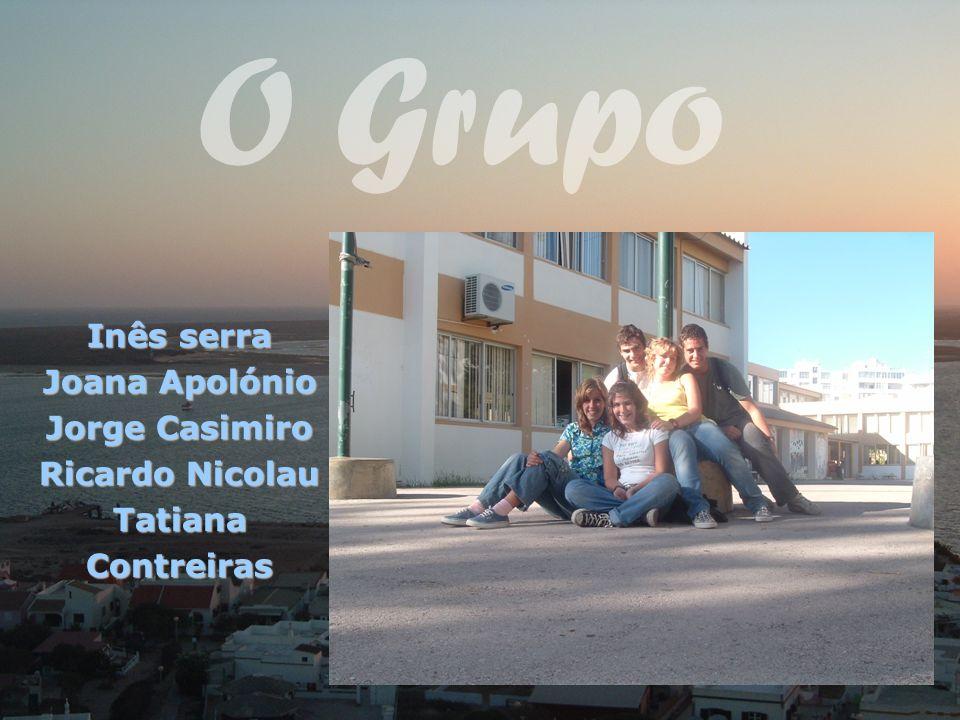 O Grupo Inês serra Joana Apolónio Jorge Casimiro Ricardo Nicolau