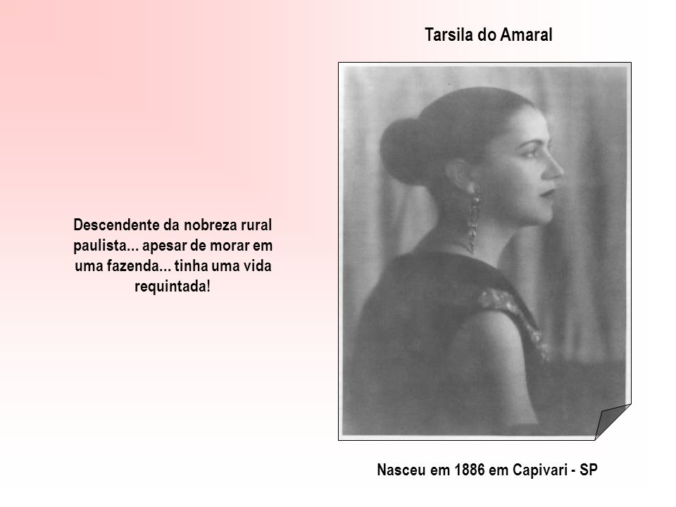Tarsila do Amaral Descendente da nobreza rural