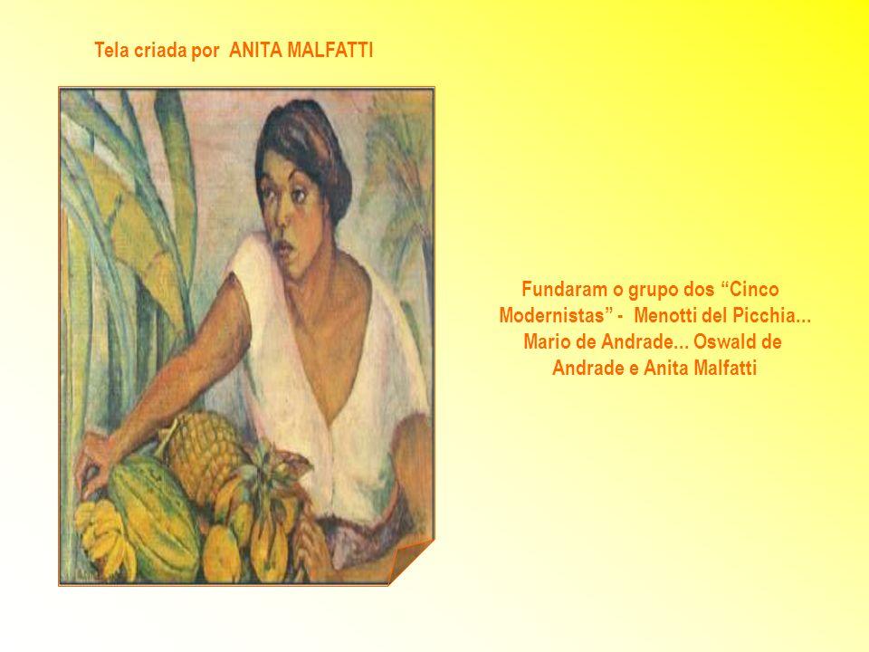 Tela criada por ANITA MALFATTI