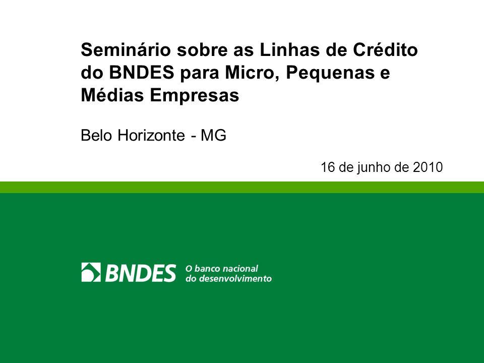 Seminário sobre as Linhas de Crédito do BNDES para Micro, Pequenas e Médias Empresas