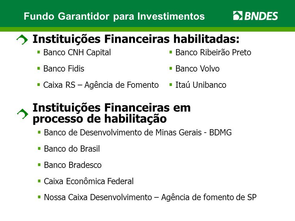 Instituições Financeiras habilitadas: