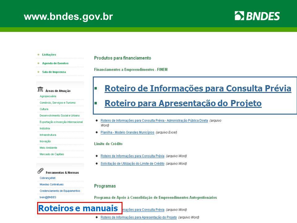 www.bndes.gov.br Roteiro de Informações para Consulta Prévia
