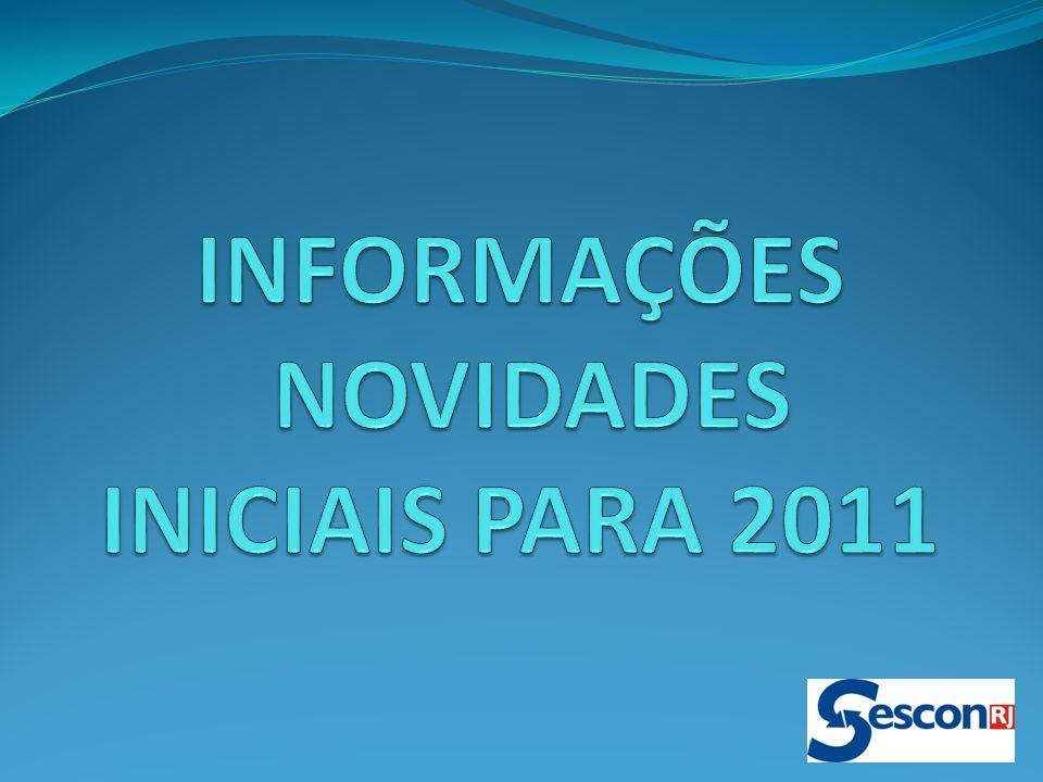 INFORMAÇÕES NOVIDADES INICIAIS PARA 2011