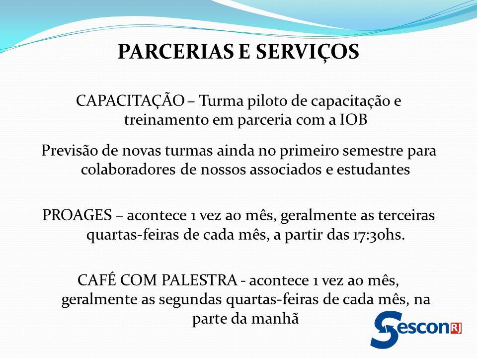 PARCERIAS E SERVIÇOS CAPACITAÇÃO – Turma piloto de capacitação e treinamento em parceria com a IOB.