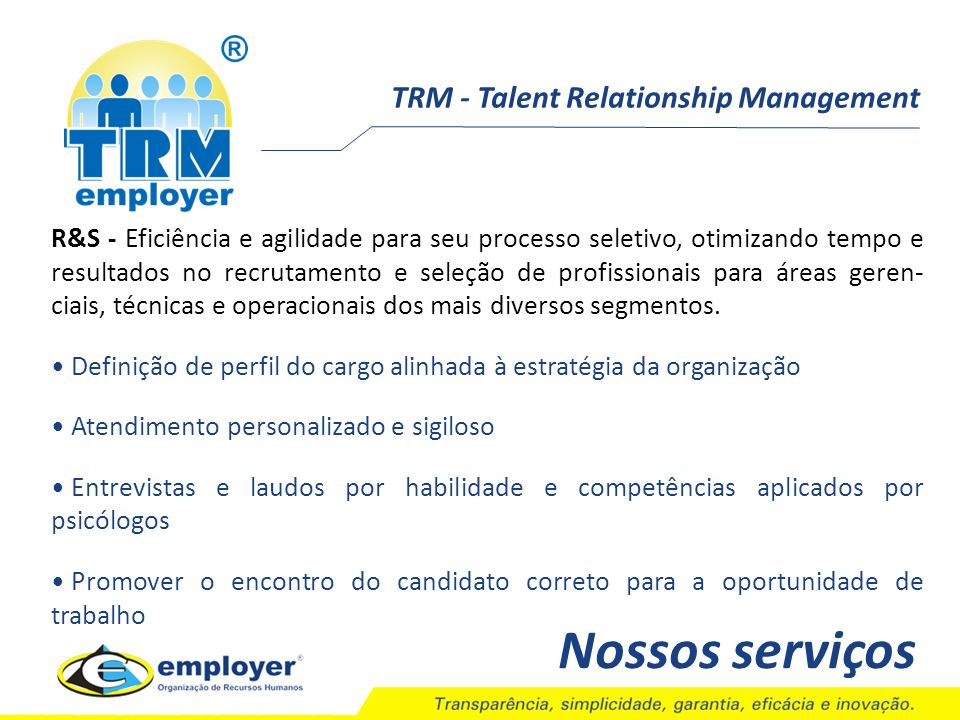 Nossos serviços TRM - Talent Relationship Management
