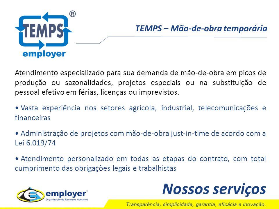 Nossos serviços TEMPS – Mão-de-obra temporária