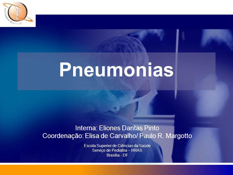 Pneumonias Interna: Eliones Dantas Pinto