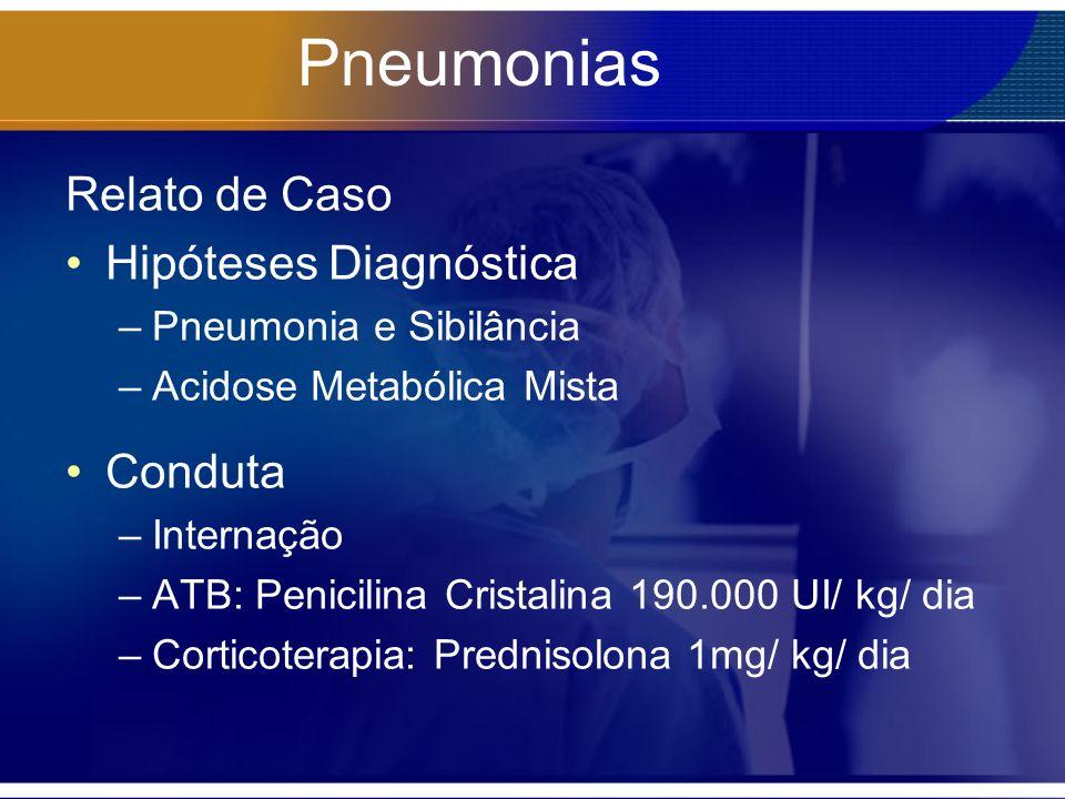 Pneumonias Relato de Caso Hipóteses Diagnóstica Conduta