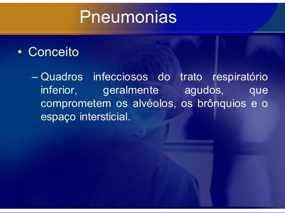 Pneumonias Conceito.