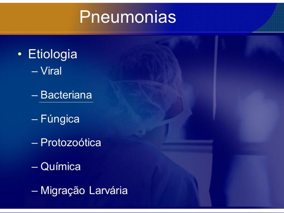 Pneumonias Etiologia Viral Bacteriana Fúngica Protozoótica Química