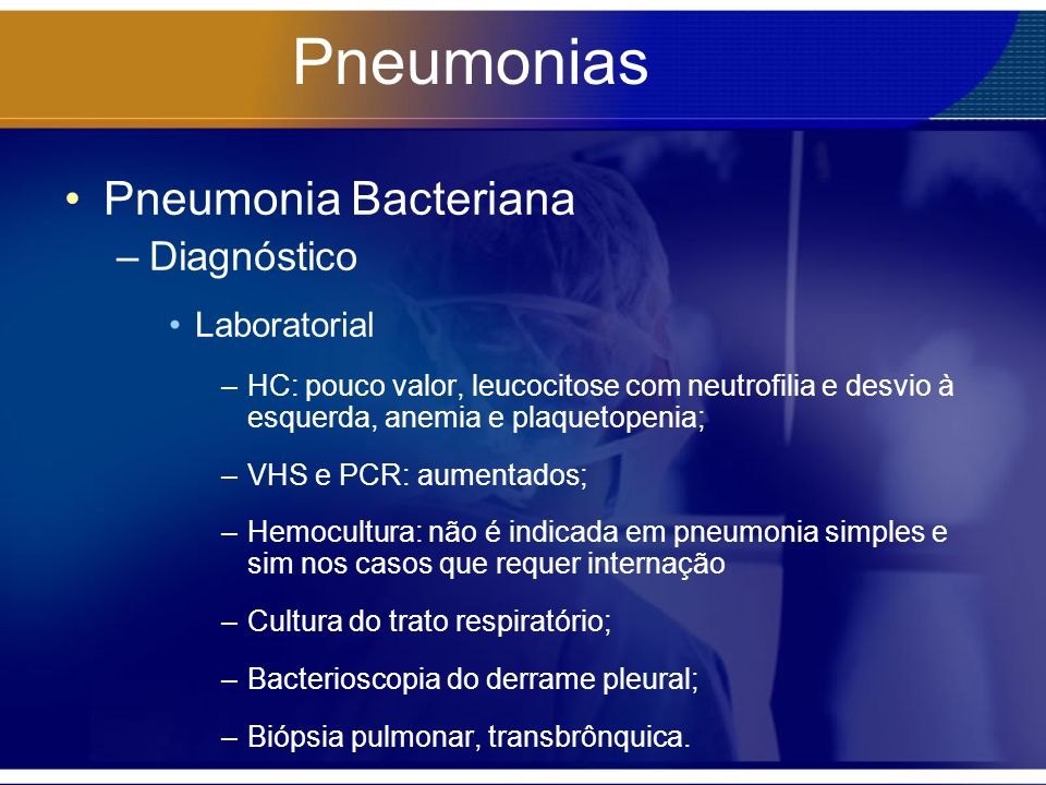 Pneumonias Pneumonia Bacteriana Diagnóstico Laboratorial