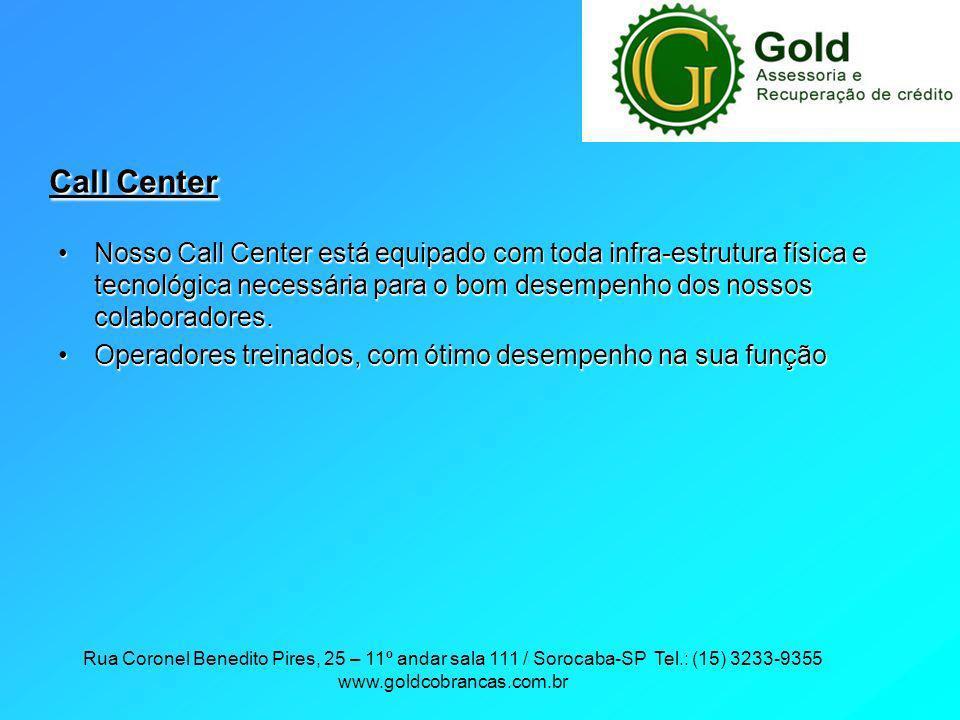 Call Center Nosso Call Center está equipado com toda infra-estrutura física e tecnológica necessária para o bom desempenho dos nossos colaboradores.