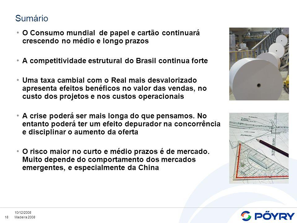 Sumário O Consumo mundial de papel e cartão continuará crescendo no médio e longo prazos. A competitividade estrutural do Brasil continua forte.