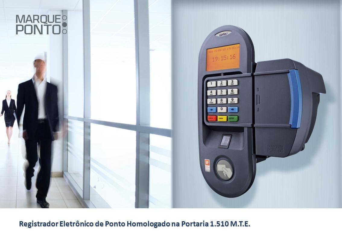 Registrador Eletrônico de Ponto Homologado na Portaria 1.510 M.T.E.