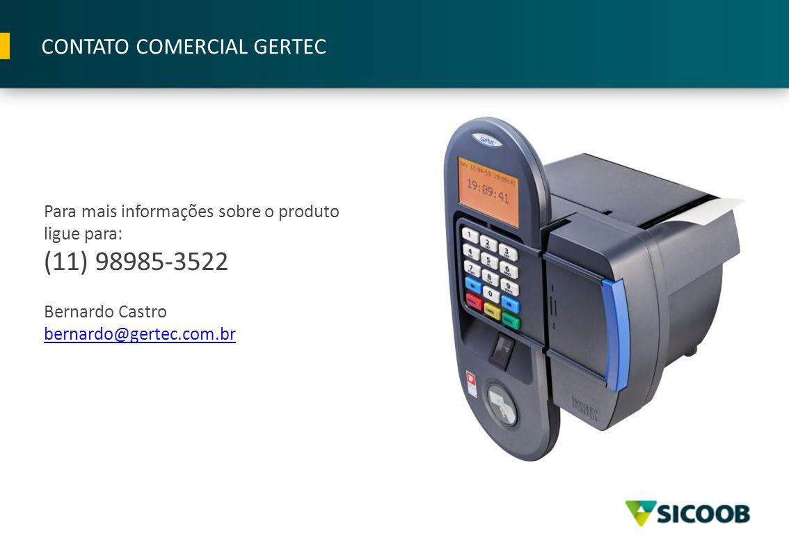 (11) 98985-3522 CONTATO COMERCIAL GERTEC