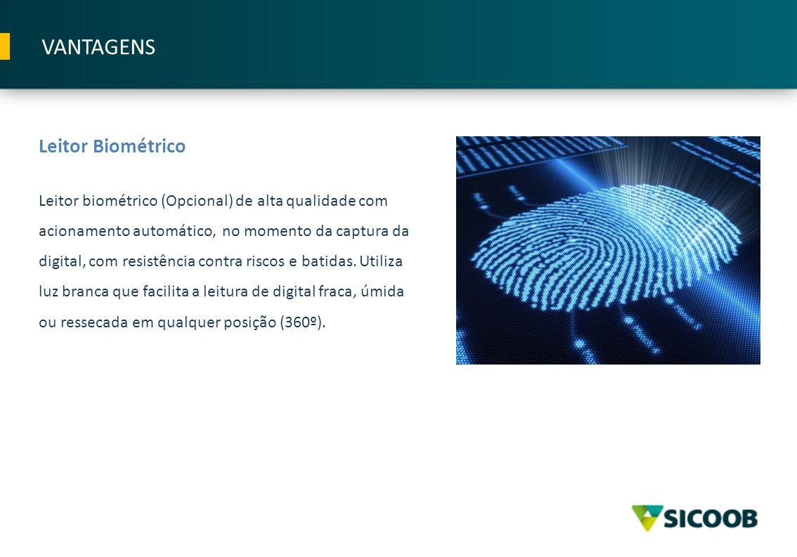 VANTAGENS Leitor Biométrico