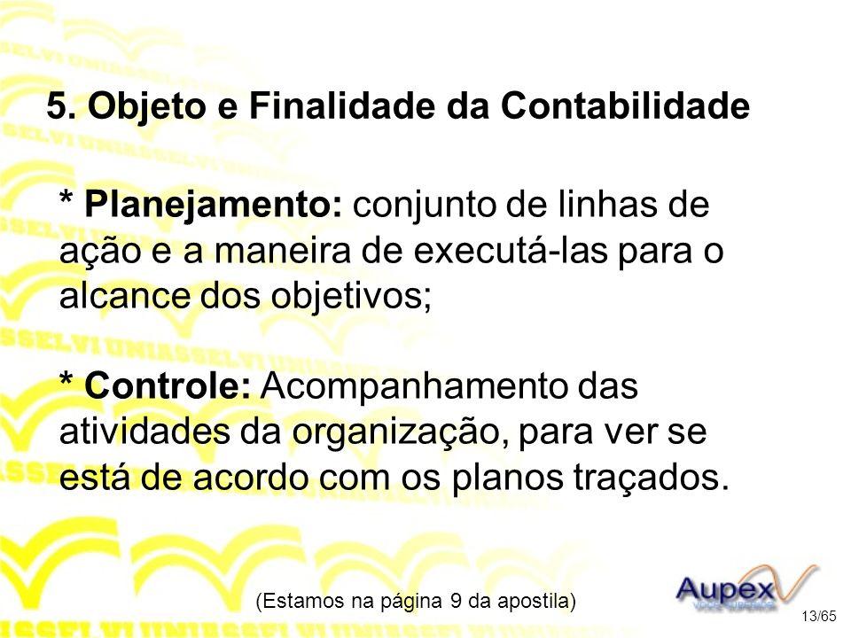 5. Objeto e Finalidade da Contabilidade
