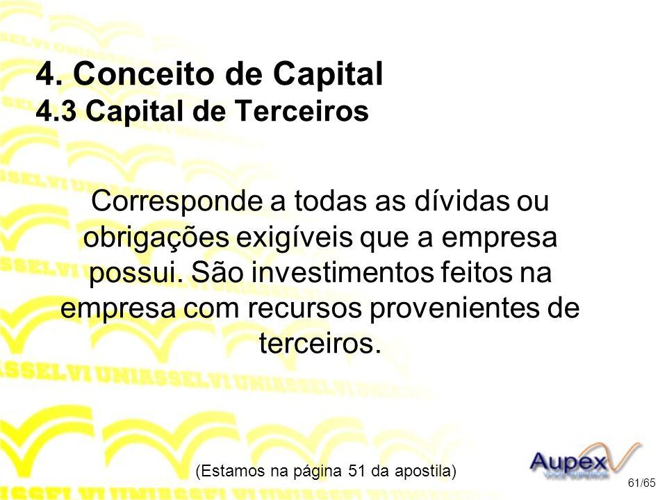 4. Conceito de Capital 4.3 Capital de Terceiros