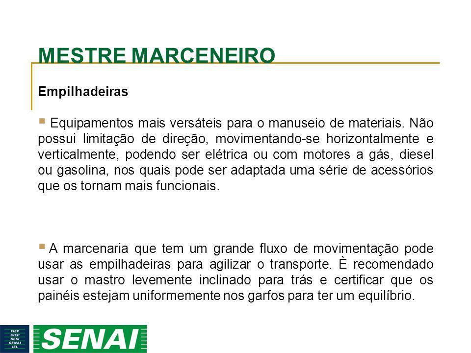 MESTRE MARCENEIRO Empilhadeiras