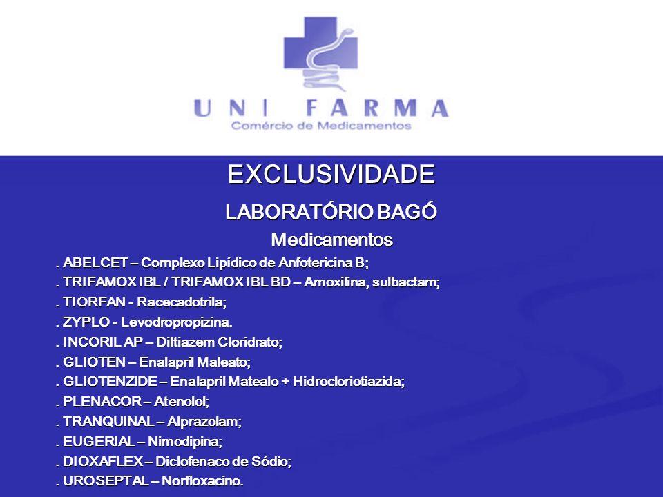 EXCLUSIVIDADE LABORATÓRIO BAGÓ Medicamentos
