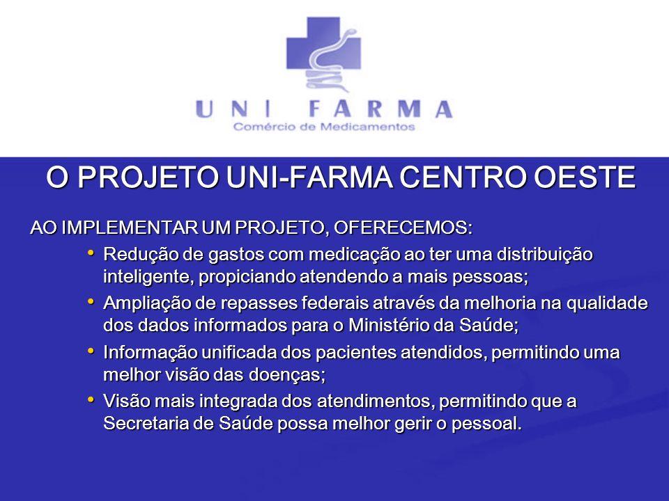 O PROJETO UNI-FARMA CENTRO OESTE