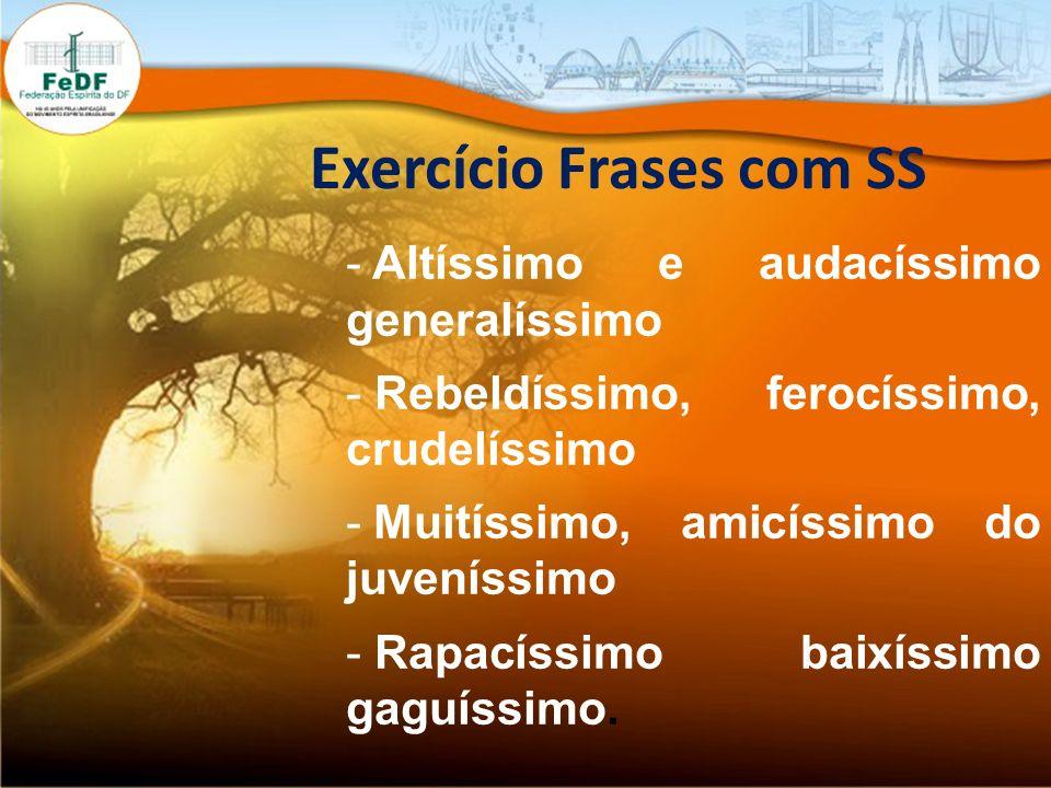 Exercício Frases com SS