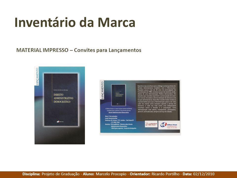 Inventário da Marca MATERIAL IMPRESSO – Convites para Lançamentos