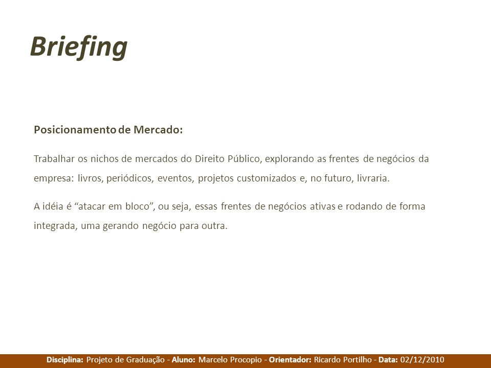 Briefing Posicionamento de Mercado: