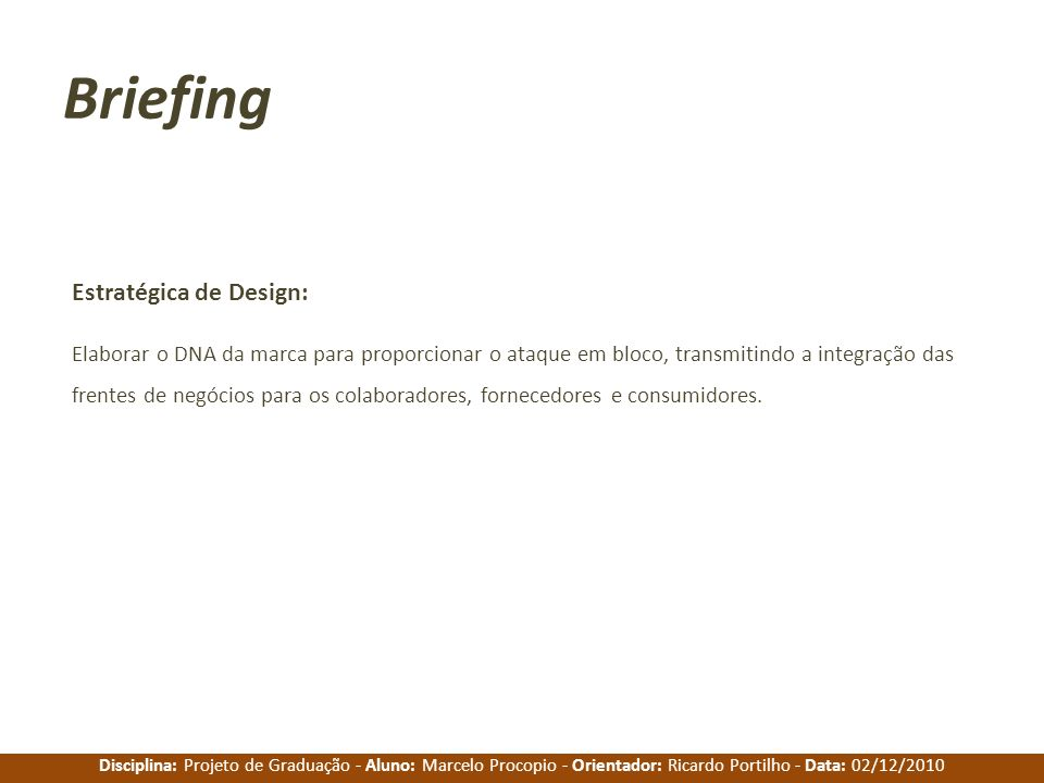 Briefing Estratégica de Design: