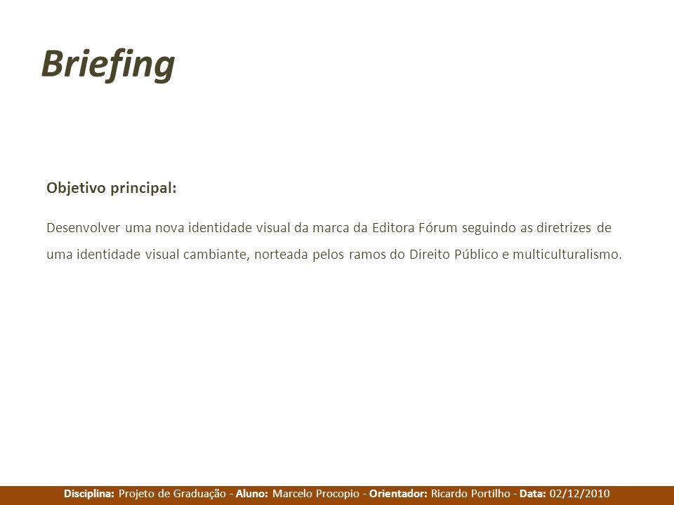 Briefing Objetivo principal: