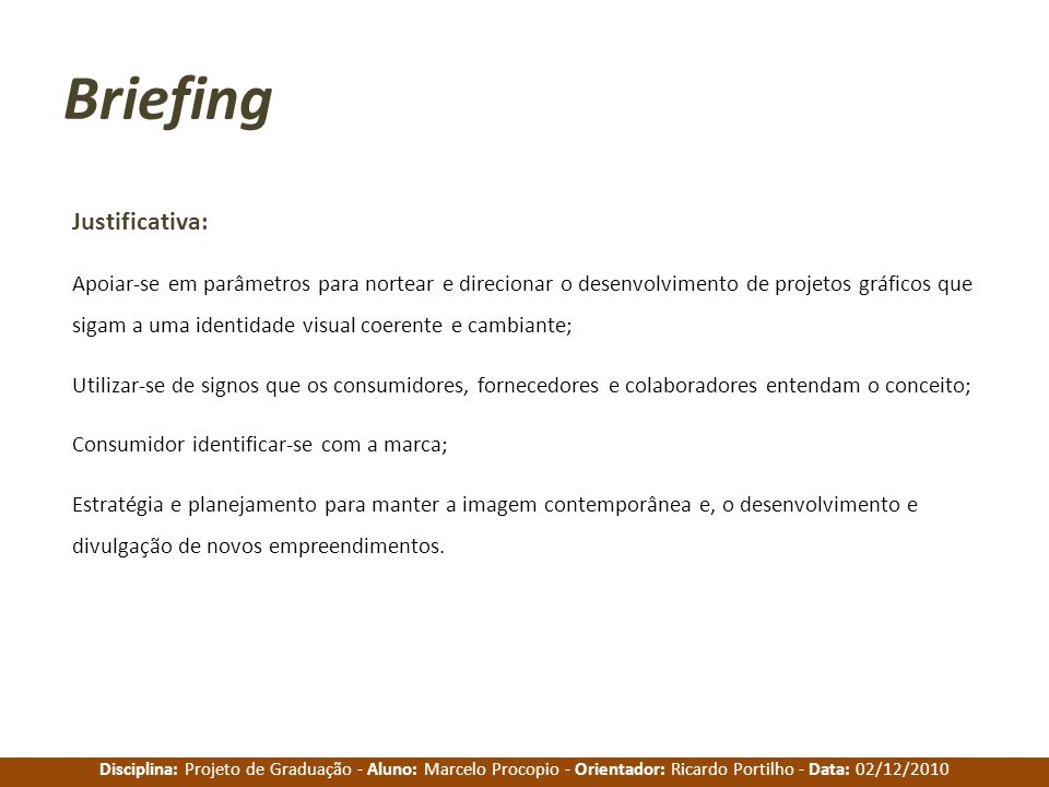 Briefing Justificativa: