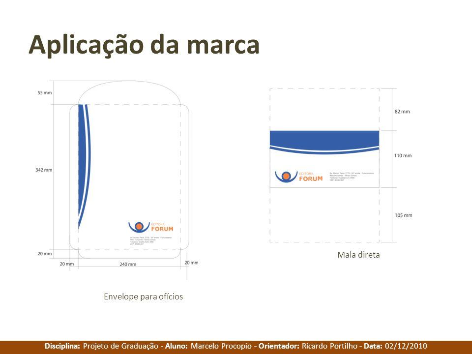 Aplicação da marca Mala direta Envelope para ofícios