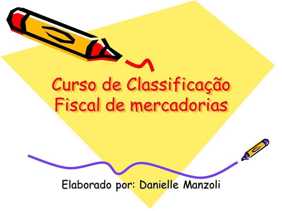 Curso de Classificação Fiscal de mercadorias