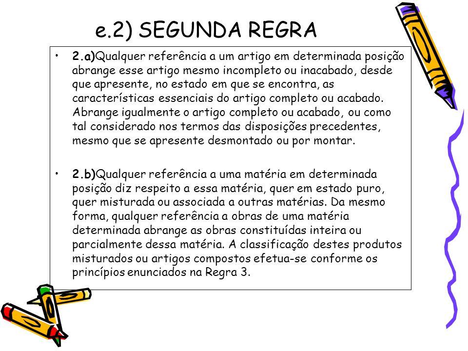 e.2) SEGUNDA REGRA