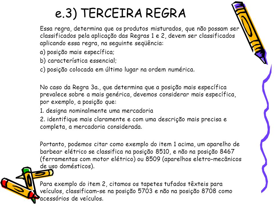 e.3) TERCEIRA REGRA
