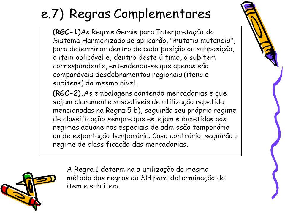 e.7) Regras Complementares